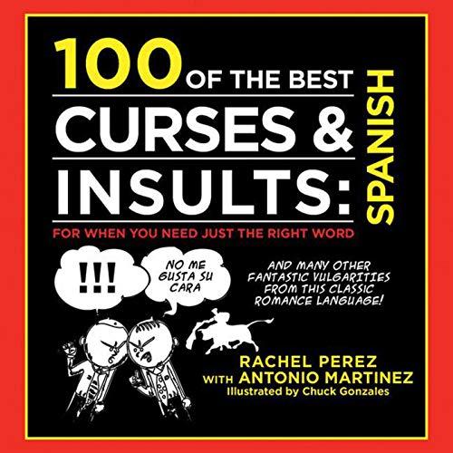 100 of the Best Curses & Insults: Martinez, Antonio, Perez,