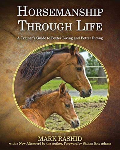 9781616087463: Horsemanship Through Life: A Trainer's Guide to Better Living and Better Riding
