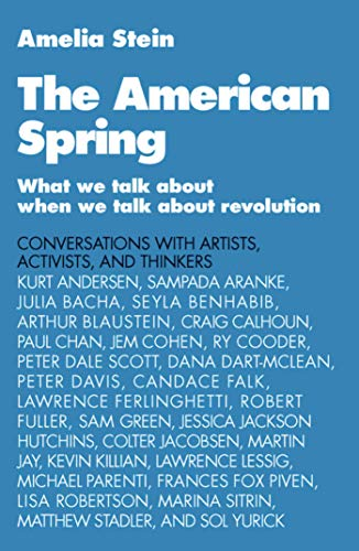 9781616087470: The American Spring: What We Talk About When We Talk About Revolution