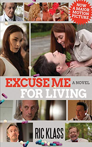 9781616087807: Excuse Me For Living: A Novel