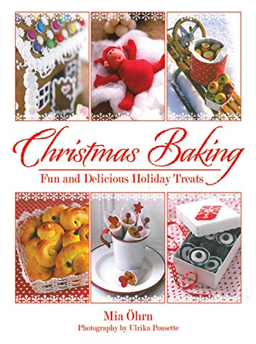 Christmas Baking: Fun and Delicious Holiday Treats: �hrn, Mia