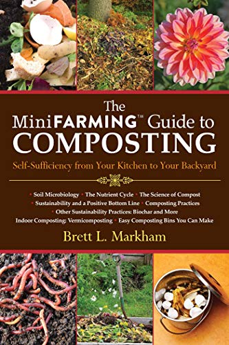 9781616088583: The Mini Farming Guide to Composting: Self-Sufficiency from Your Kitchen to Your Backyard