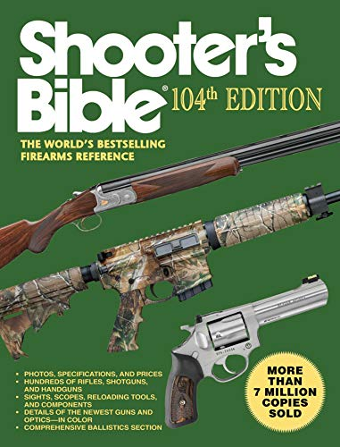 9781616088743: Shooter's Bible: The World's Bestselling Firearms Reference