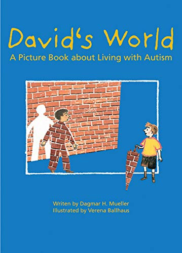 9781616089627: David's World: A Picture Book about Living with Autism