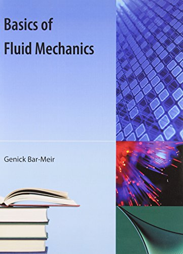 9781616100148: Basics Of Fluid Mechanics - AbeBooks - Genick Bar