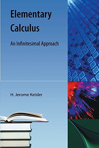 9781616100315: Elementary Calculus: An Infinitesimal Approach