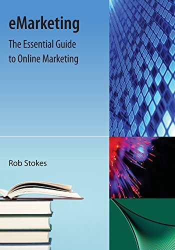 9781616100322: eMarketing: The Essential Guide to Online Marketing
