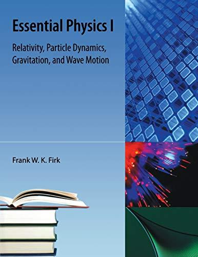 9781616100339: Essential Physics I