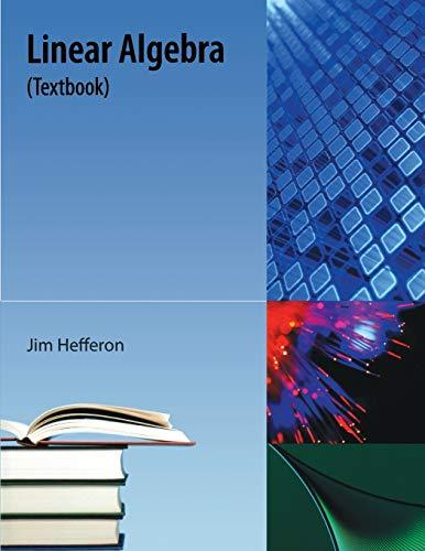 9781616100537: Linear Algebra: (Textbook)