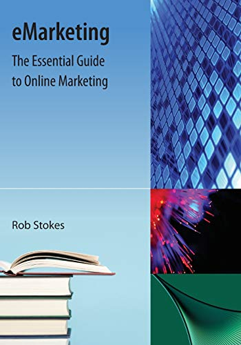 9781616100988: eMarketing: The Essential Guide to Online Marketing