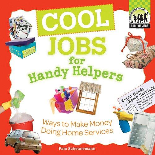 Cool Jobs for Handy Helpers: Ways to: Pam Scheunemann