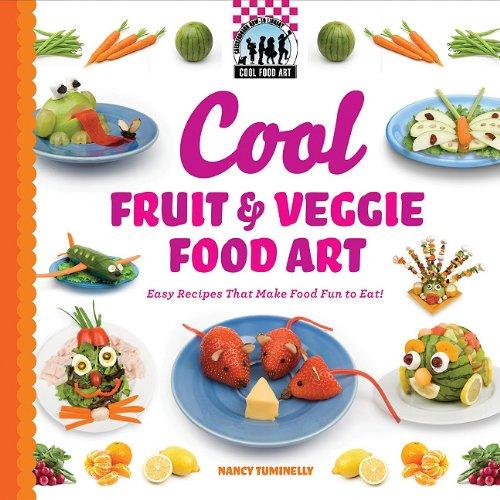 9781616133641: Cool Fruit & Veggie Food Art: Easy Recipes That Make Food Fun to Eat! (Cool Food Art)