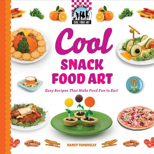 9781616133672: Cool Snack Food Art: Easy Recipes That Make Food Fun to Eat! (Cool Food Art)
