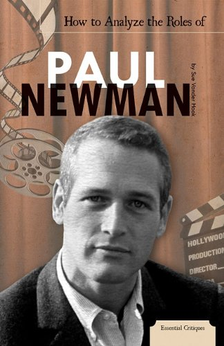 How to Analyze the Roles of Paul Newman (Essential Critiques): Vander Hook, Sue