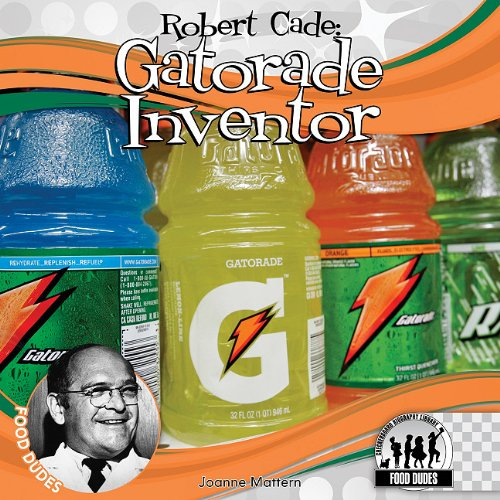 9781616135560: Robert Cade: Gatorade Inventor