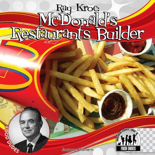 9781616135591: Ray Kroc: McDonald's Restaurants Builder (Food Dudes)