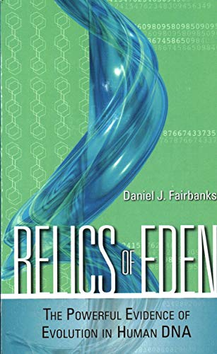 9781616141608: Relics of Eden: The Powerful Evidence of Evolution in Human DNA