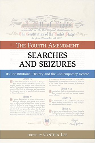 9781616141806: Searches and Seizures: The Fourth Amendment: Its Constitutional History and Contemporary Debate (Bill of Rights)