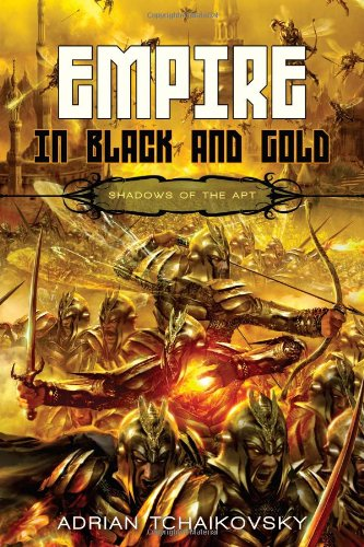 9781616141929: Empire in Black and Gold (Shadows of the Apt 1)