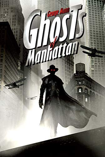 Ghosts of Manhattan (Paperback): George Mann