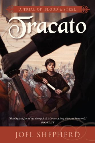 9781616142445: Tracato (Trial of Blood & Steel, Book III)