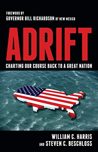 9781616144036: Adrift: Charting Our Course Back to a Great Nation