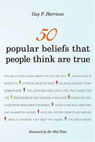 50 Popular Beliefs That People Think Are True: Guy P. Harrison