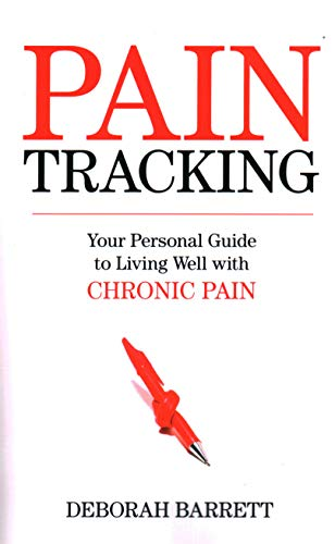 9781616145132: Paintracking: Your Personal Guide to Living Well With Chronic Pain