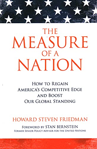 9781616145699: The Measure of a Nation: How to Regain America's Competitive Edge and Boost Our Global Standing