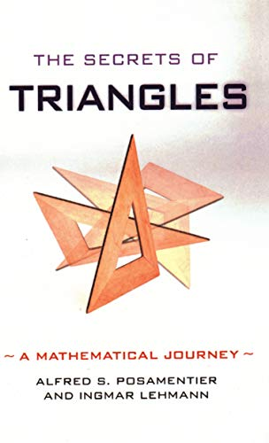 9781616145873: The Secrets of Triangles: A Mathematical Journey