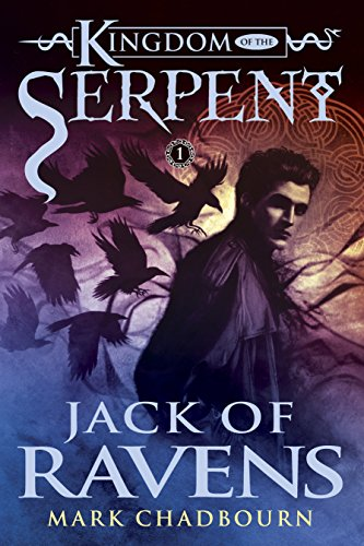 9781616146078: Jack of Ravens (Kingdom of the Serpent, Book 1)