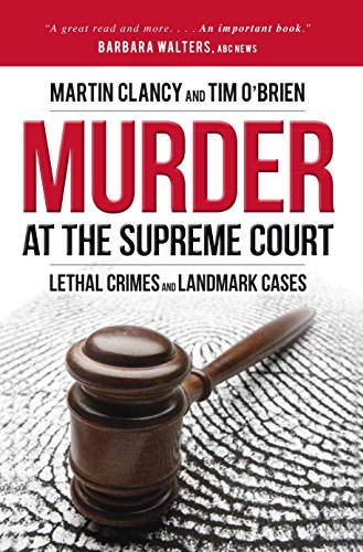 9781616146481: Murder at the Supreme Court: Lethal Crimes and Landmark Cases