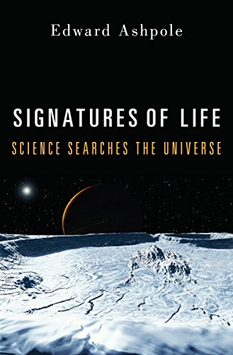 9781616146689: Signatures of Life: Science Searches the Universe