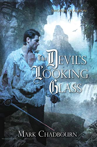 9781616147006: The Devil's Looking Glass (The Swords of Albion, Book 3)