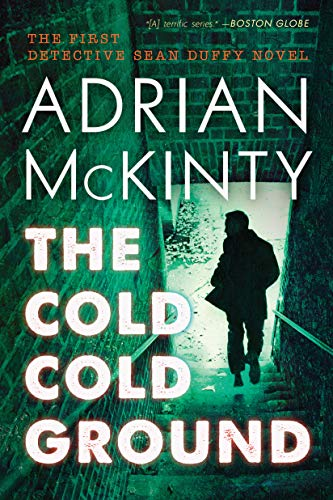 The Cold Cold Ground: The Troubles Trilogy Book One
