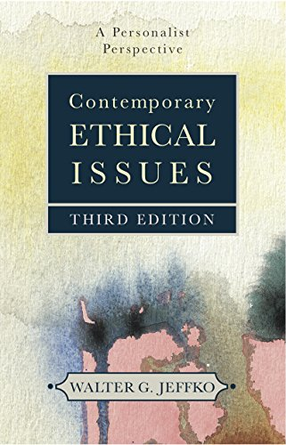 9781616147310: Contemporary Ethical Issues: A Personalist Perspective (Third Edition)