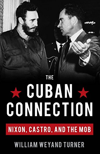 9781616147570: The Cuban Connection: Nixon, Castro, and the Mob