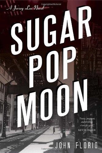 9781616147952: Sugar Pop Moon: A Jersey Leo Novel