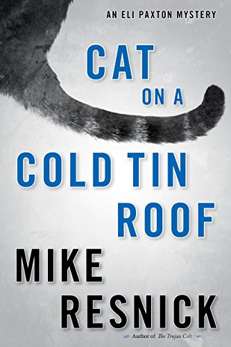 9781616148898: Cat on a Cold Tin Roof: An Eli Paxton Mystery (Eli Paxton Mysteries)