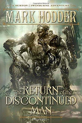 9781616149055: The Return of the Discontinued Man (Burton & Swinburne Adventure)