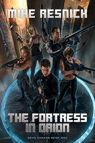 9781616149901: The Fortress in Orion (DEAD ENDERS)