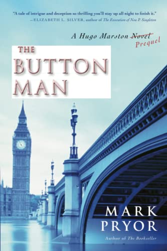 The Button Man: A Hugo Marston Novel (Hugo Marston Novels): Pryor, Mark