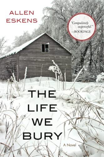 The Life We Bury: Allen Eskens
