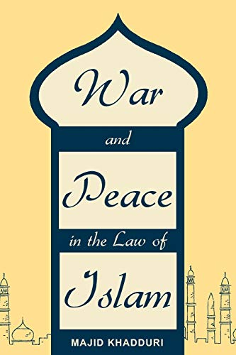 9781616190484: War and Peace in the Law of Islam