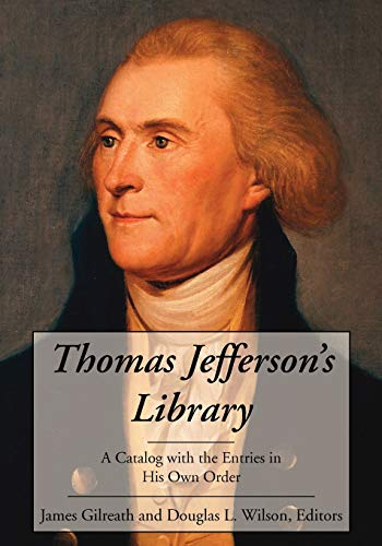 9781616190682: Thomas Jefferson's Library: A Catalog with the Entries in His Own Order
