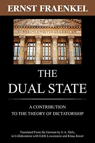 9781616190699: The Dual State: A Contribution to the Theory of Dictatorship