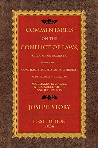 9781616190989: Commentaries on the Conflict of Laws, Foreign and Domestic, in Regard to Contracts, Rights, and Remedies, and Especially in Regard to Marriages, Divorces, Wills, Successions, and Judgments