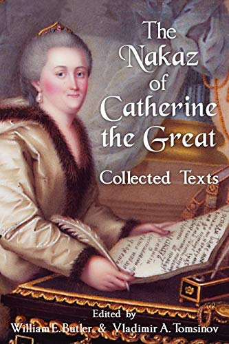 9781616191085: The Nakaz of Catherine the Great: Collected Texts.