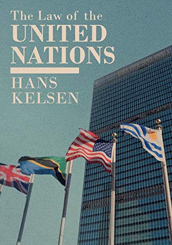 9781616192358: The Law of the United Nations: A Critical Analysis of Its Fundamental Problems