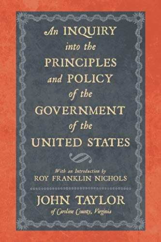 9781616193201: An Inquiry Into the Principles and Policy of the Government of the United States